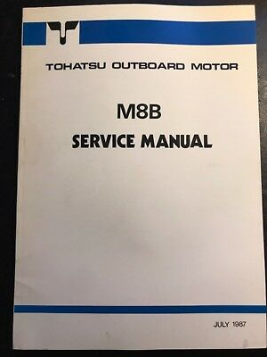 1987 TOHATSU NISSAN M8B OUTBOARD MOTOR ENGINE SERVICE SHOP REPAIR MANUAL (Outboard Engine Repair Manuals)