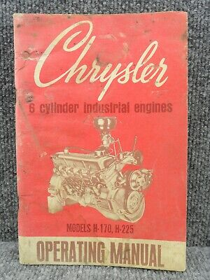 Oem Chrysler 6 Cylinder Industrial Engines Operating Manual H-170 H-225