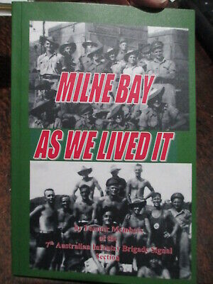Australian WW2 Battle Of Milne Bay Signals Unit History As We Lived It Aust Book