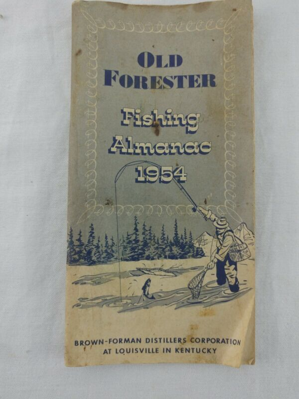 Old Forester Fishing Almanac 1954 Brown Forman Distillers Corp Louisville KY Vtg