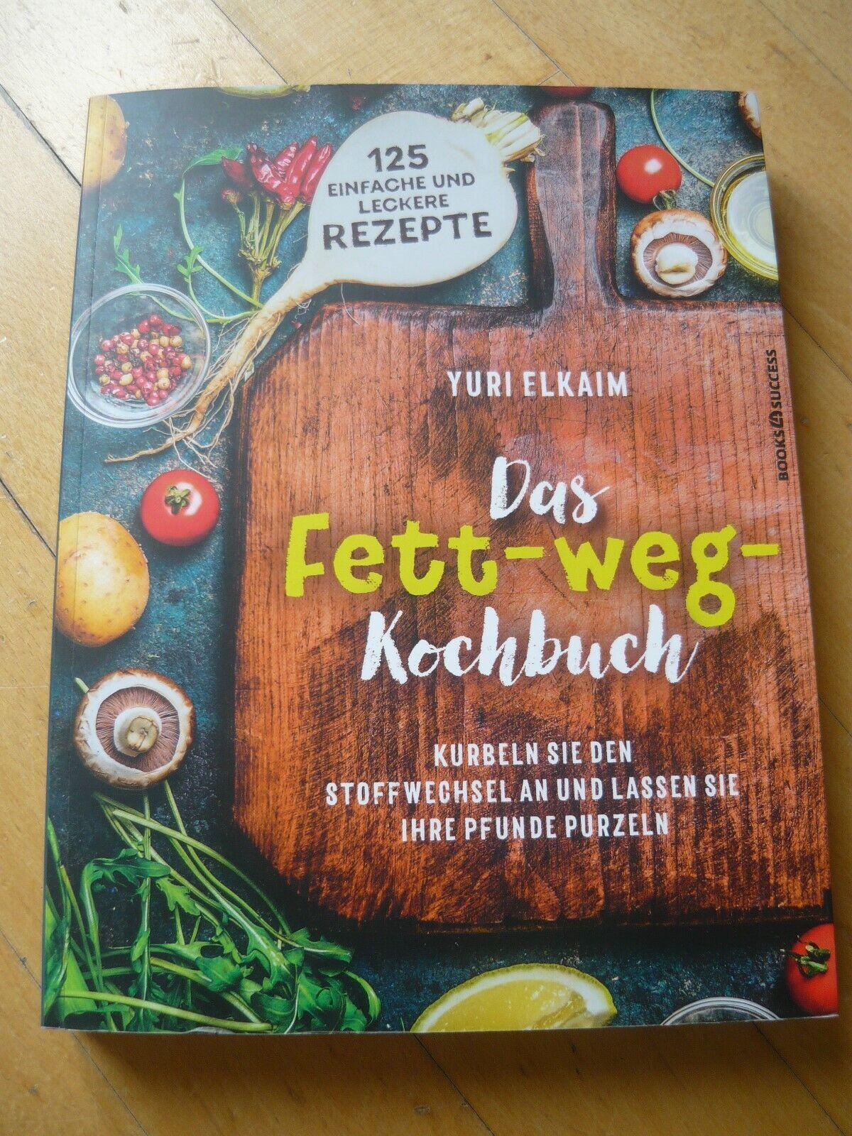 Y. Elkaim: Das Fett-weg-Kochbuch (Stoffwechsel ankurbeln) UNGELESEN