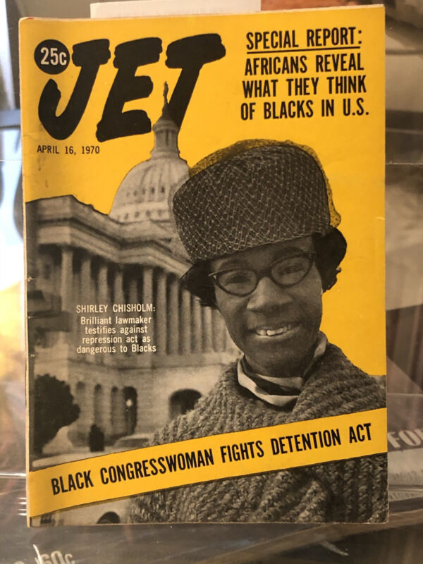 1970~ Jet Magazine Shirley Chisholm, Civil Rights , Pre Presidential Campaign