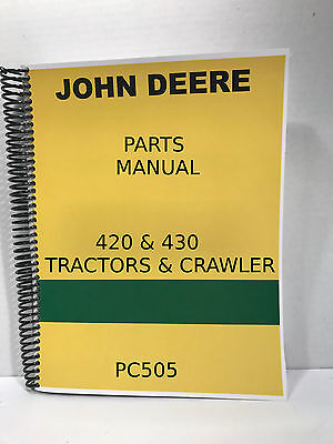 John Deere 420 Tractor Parts Manual 416 Pages Inlcudes Crawler