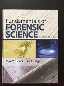 Fundamentals of Forensic Science, Second Edition