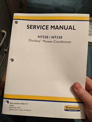 New Holland H7230 H7330 Discbine Mower Conditioner Service Manual  84301177