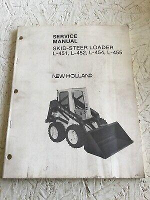 Original New Holland L-451 L-452 L-454 L-455 Skid Steer Service Manual