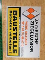 Baustelle betreten verboten, bayrische ziegelunion Bayern - Petersdorf Vorschau