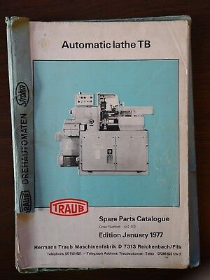 Traub Automatic Lathe Tb Spare Parts Catalogue. January 1977 Edition