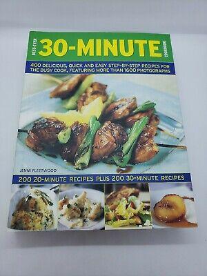 Best Ever 30 Minute CookBook 400 Recipes 1600 Photograghs Book (Best 30 Minute Recipes)