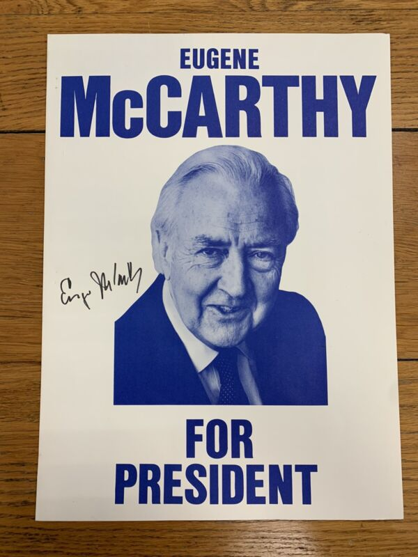 Eugene McCarthy Presidential Campaign Poster Appears Autographed by Candidate