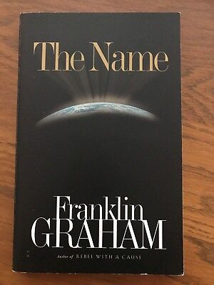 The Name By Franklin Graham Paperback