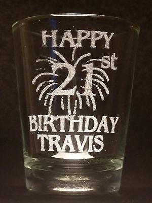 Happy 21st Birthday Shot Glass. Double sided engraving](21st Birthday Shot Glass)