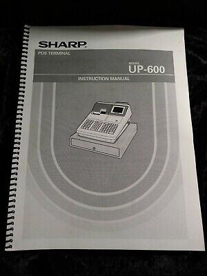 Sharp Pos Terminal Up-600 Cash Register Instruction Manual 226 Pages Ring Bound