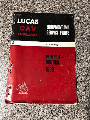 Vauxhall & Bedford (1969) CAV Lucas Equipment Service Parts Catalogue CCE904/69