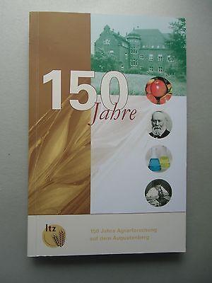 150 Jahre Agrarforschung auf dem Augustenberg 2009 Agrar Forschung Karlsruhe