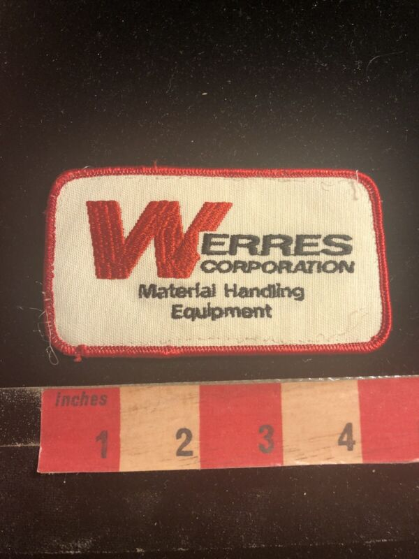 Vintage WERRES CORPORATION MATERIAL HANDLING EQUIPMENT Advertising Patch S99D