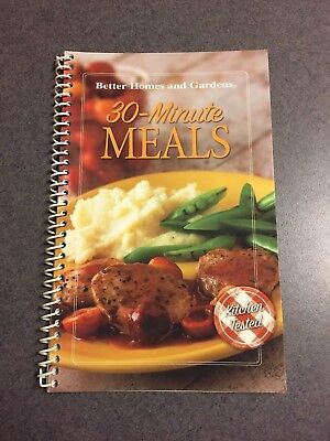 Better Homes and Gardens 30 Minute Meals Recipe Cookbook Spiral Paperback (Best 30 Minute Meals)