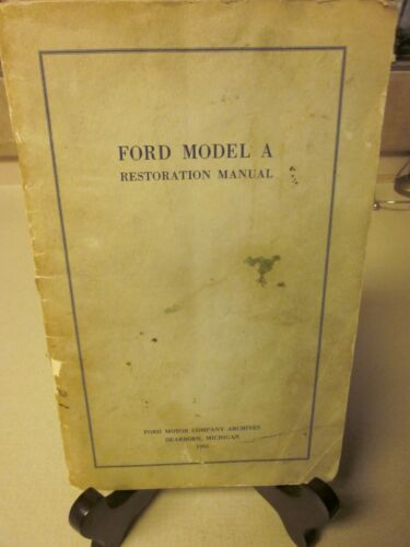 VINTAGE FORD MODEL  A  RESTORATION MANUAL FORD MOTOR COMPANY ARCHIVES GOOD USED