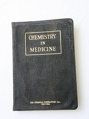 1928  Chemistry In Medicine By The Chemical Foundation  Sb  1St  Inscribed  Vg