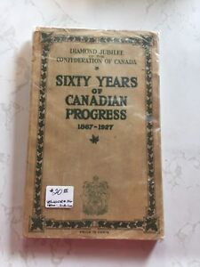 Antique book-sixty years of Canadian Progress