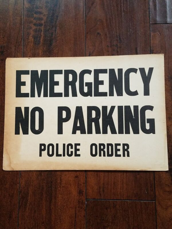 Vintage Emergency No Parking Police Order Cardboard Sign Rare 2