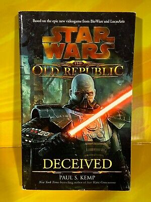 Star Wars - The Old Republic: Deceived by Paul S. Kemp