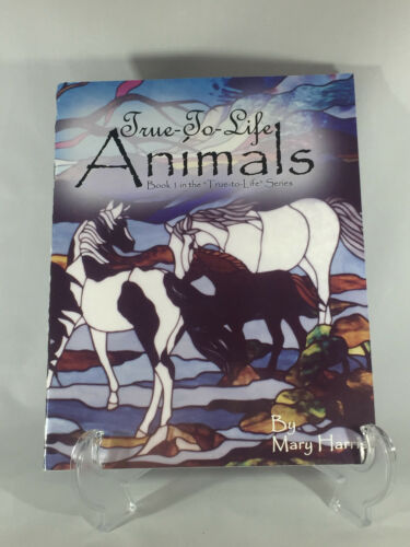 TRUE-TO-LIFE ANIMALS BOOK 1 - STAINED GLASS ANIMALS HORSES BIRDS EAGLE