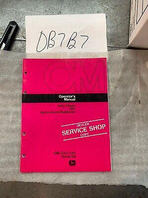 John Deere 863 Agricultural Bulldozer Operators Manual- Part Omga11161 Nos