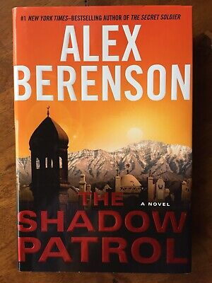 Book, The Shadow Patrol, By Alex Berenson #1 NYT Best Selling Author (Best Crime Mystery Authors)
