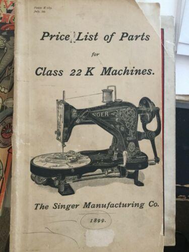 vintage 1899 Singer Manufacturing Co 22 K Sewing Machine Price List