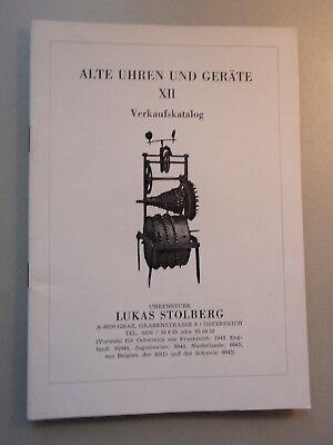 Alte Uhren und Geräte XII Verkaufskatalog Uhrenstube Lukas Stolberg Graz