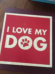 """Wooden """"I love my dog"""" sign"""