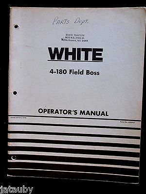 White Operators Manual 4-180 Field Boss Tractor Vintage Original Catalog