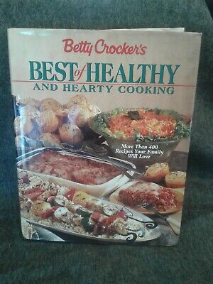 Betty Crocker's Best of Healthy and Hearty Cooking - Recipe Cookbook, 1998 HB
