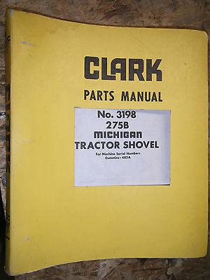 Clark Michigan Model 275b Tractor Shovel Factory Parts Manual 3198