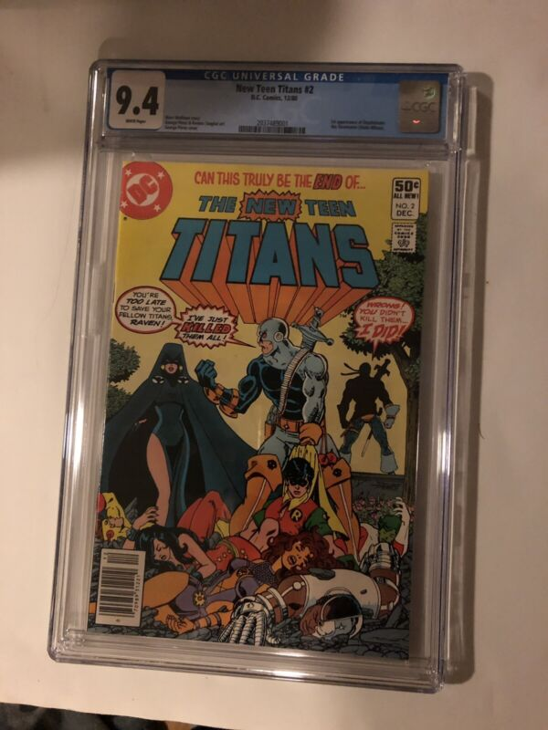 NEW TEEN TITANS 2 CGC NM 9.4 First APPEARANCE OF DEATHSTROKE 1980 Newly Graded