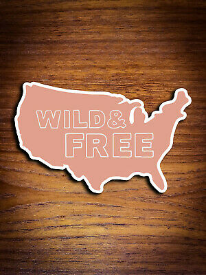Wild and Free / America Sticker / United States Sticker / Hiking Sticker /  State Usa Scrapbooking Stickers