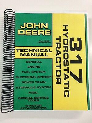 Technical Manual For John Deere 317 Hydrostatic Tractor Service Manual Repair