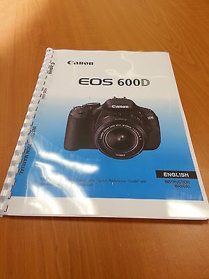 CANON  EOS 600D FULL PRINTED INSTRUCTION MANUAL USER GUIDE HANDBOOK  328 PAGE A4