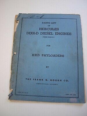 Ih Hough Hr Hrd Front-end Wheel Loader Tractor Hercules Dix6-d Engine Parts List