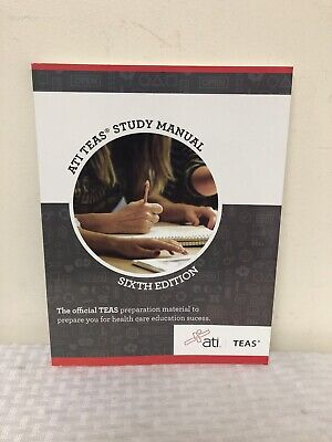 Ati Teas Study Manual Sixth Edition Health Care Education