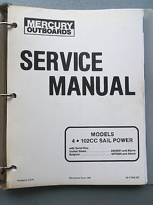 MERCURY OUTBOARD 4 , 5 102CC SAIL POWER MOTORS GENUINE FACTORY MANUAL 1987'S