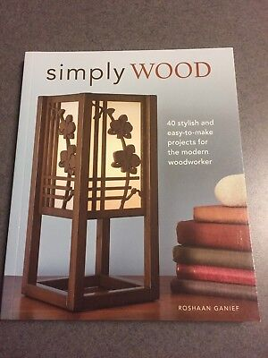 Used, Simply Wood: 40 Stylish Projects for the Modern Woodworker 2010 Color Paperback for sale  Orlando