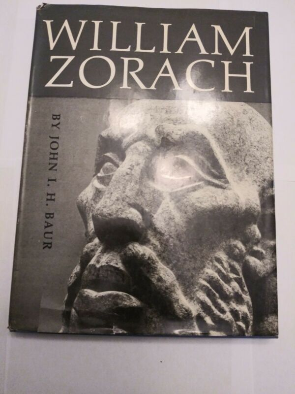 William Zorach by John I H Baur Frederick A Praeger, Publishers 1959