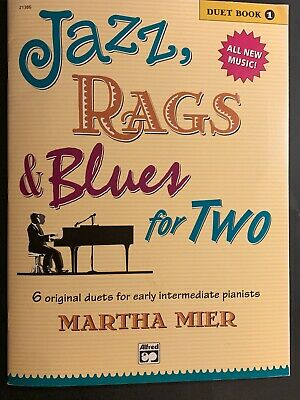 Duet Book 4 Rags /& Blues for Two 4 Original Duets for Late Intermediate to Early Advanced Pianists Jazz