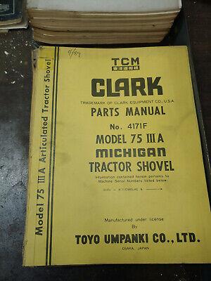 Clark Tcm Michigan 75a Iii Tractor Shovelparts Manual No.4171f