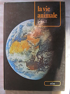 La vie animale de A à Z  atlas de la vie animale 22