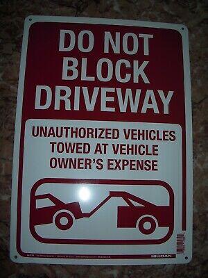Do Not Block Driveway Violators Towed Outdoor Metal Sign 14 X 10