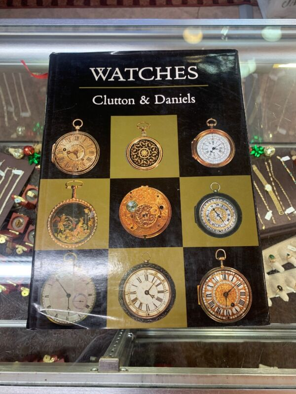 """""""Watches"""" By Clutton & Daniels Book"""