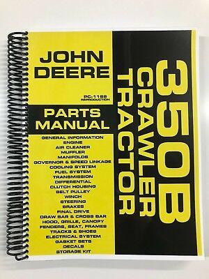 Parts Manual For John Deere 350b Crawler Tractor Assembly Manual